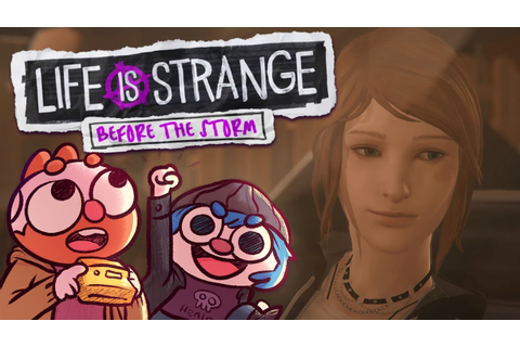 Life is Strange: Before the Storm w/ Dodger (Part 2 ...