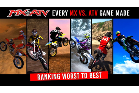 Every MX vs ATV Game + Ranking From Worst to Best - YouTube