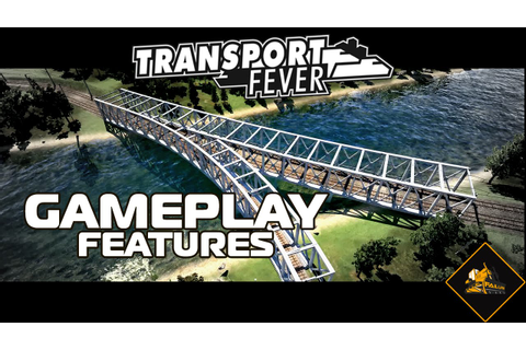 Transport Fever Gameplay Features Overview PC - YouTube