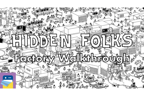 Hidden Folks: Factory Walkthrough Guide & Locations & iOS ...