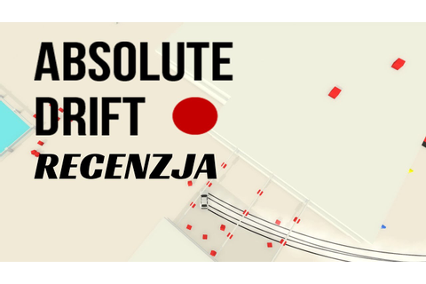 Absolute Drift - Recenzja - YouTube