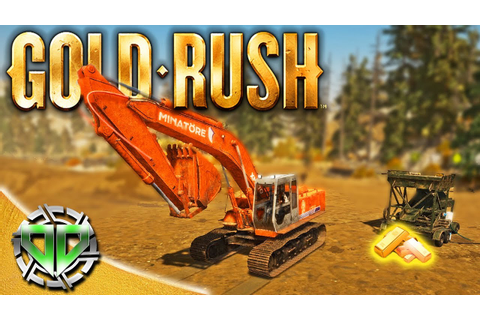 Gold Rush the Game : Excavator & Big Machines! (PC Lets ...