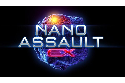 Nano Assault EX Review (3DS eShop) | Nintendo Life