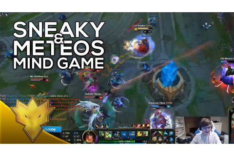 Sneaky & Meteos - Mind Game - Duo Queue Highlights - YouTube