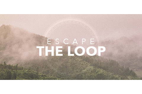 Escape the Loop on Steam