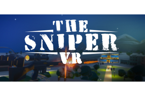 The Sniper VR on Steam