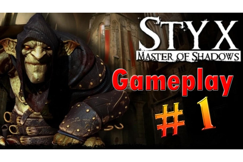 Styx Master of Shadows Game Play PT-BR #1 - YouTube