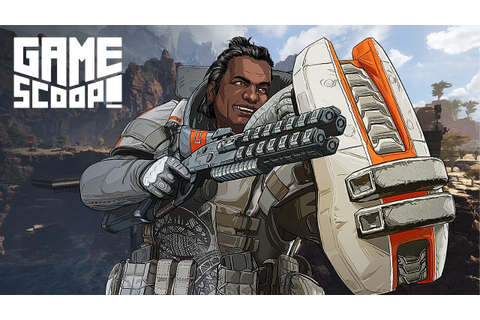 Game Scoop! 516: Apex Legends Couldn't Have Been Revealed ...