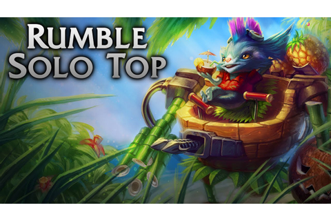 League of Legends | Rumble In The Jungle Solo Top - Full ...