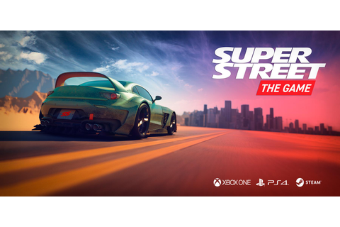 Super Street: The Game Coming to Consoles in 2018 - Xbox ...