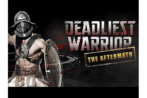 DEADLIEST WARRIOR SPARTAN VS NINJA VS SAMURAI - WHO WON ...