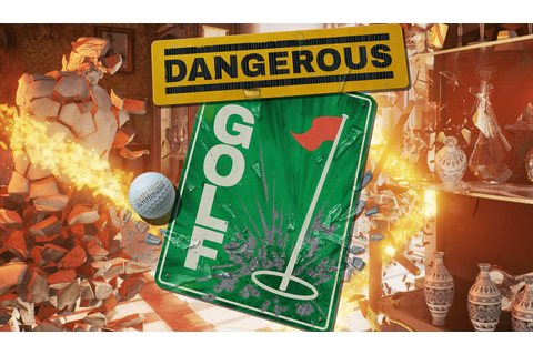 Dangerous Golf release date and trailer revealed | Real ...