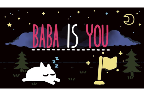 Baba Is You is an excellent rule-breaking puzzle game ...