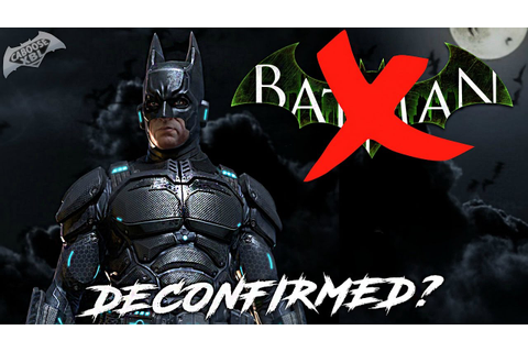 New Batman Arkham Game DECONFIRMED?! - YouTube