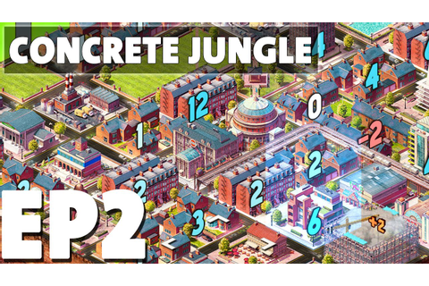 Let's Play Concrete Jungle Episode 2 - Mayor Selfridge ...