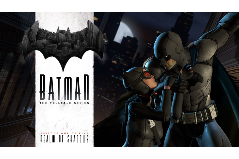 Batman: The Telltale Series Game Trailer Features Catwoman ...