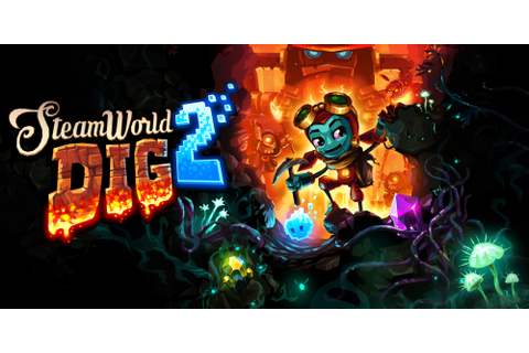 SteamWorld Dig 2 | Nintendo Switch download software ...