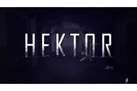 Hektor - Official Trailer - YouTube