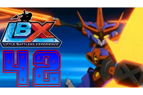 LBX: Little Battlers eXperience (3DS)[Blind] Part 42(Post ...