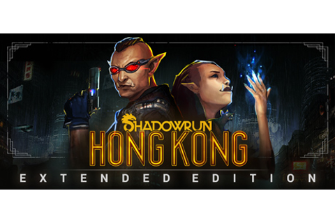 Save 75% on Shadowrun: Hong Kong - Extended Edition on Steam