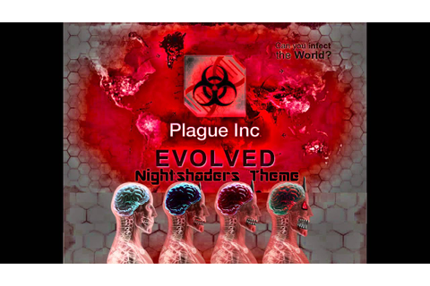 Plague Inc: Evolved - Nightshaders Theme - YouTube