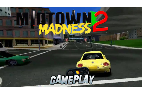Midtown Madness 2 PC Gameplay - YouTube