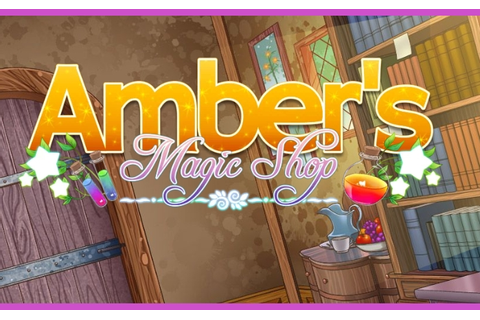 Amber's Magic shop ~ Otome game br e