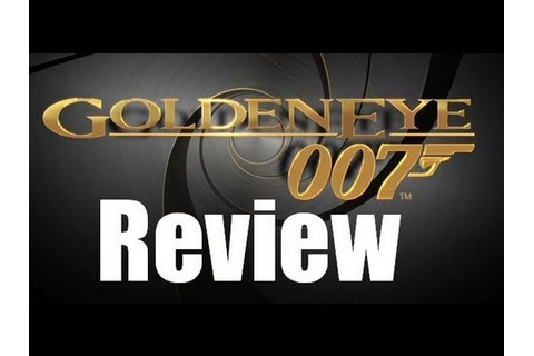 IGN Reviews - GoldenEye 007: Reloaded - Game Review - YouTube
