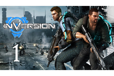 Inversion Gameplay Walkthrough - Part 1 (X360/PC/PS3 ...