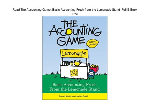 Read The Accounting Game: Basic Accounting Fresh from the ...