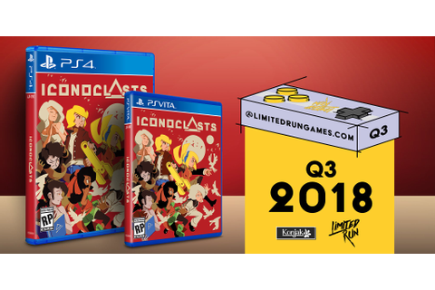 Iconoclasts PS4 and PS Vita limited run physical edition ...