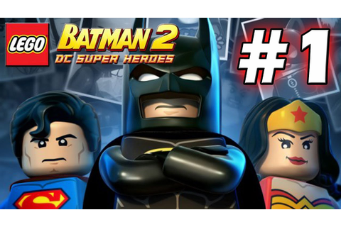 LEGO Batman 2 : DC Super Heroes Episode 1 - Theatrical ...