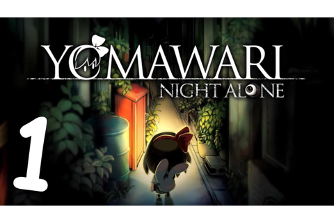 Yomawari Night Alone VODs: Part 1 (Chapters 1 & 2) - YouTube