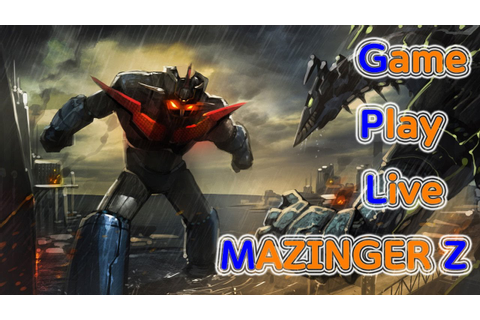 마징가제트 실황 Mazinger Z GamePlayLive - YouTube