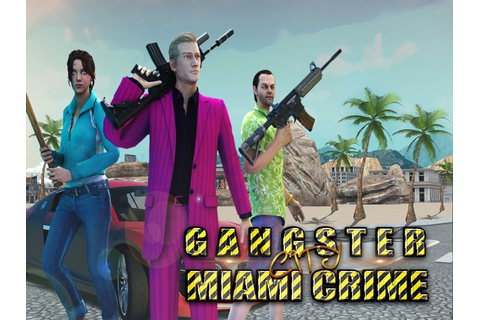 Gangster City Miami Crime Auto - Online Game Hack and ...