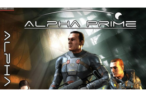 Alpha Prime Gameplay (HD) - YouTube