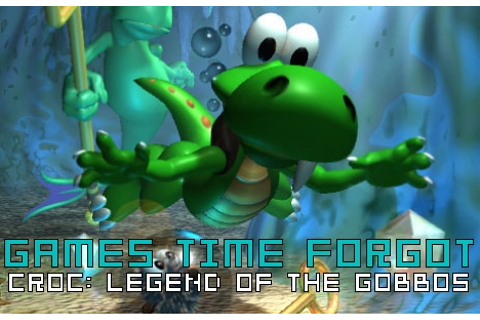 Games time forgot: Croc: Legend of the Gobbos