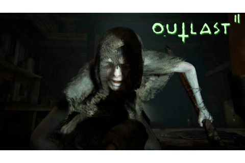 Outlast 2 - I HATE HORROR GAMES SO MUCH - OUTLAST 2 ...