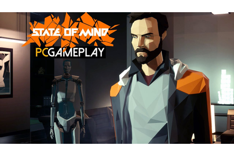 State of Mind Gameplay (PC HD) - YouTube
