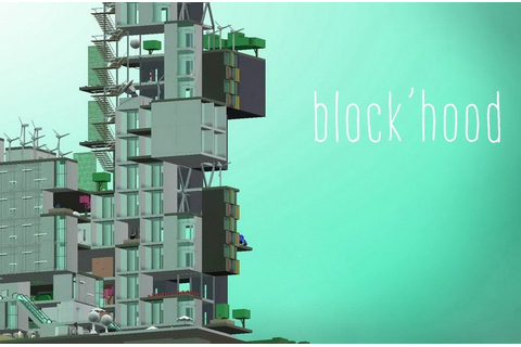 Block'hood · The Best PC Games