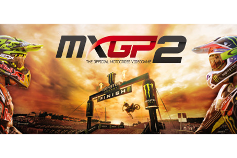MXGP2 - The Official Motocross Videogame on Steam