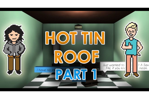 Hot Tin Roof: The Cat That Wore A Fedora Part 1 - Dialogic ...