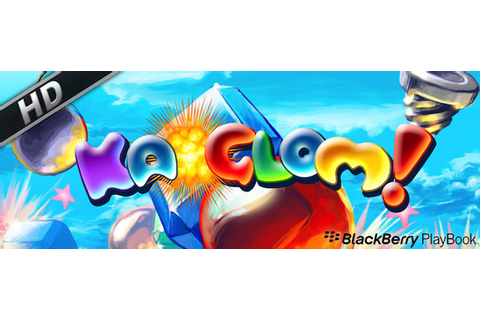 Ka-Glom HD now available for the BlackBerry PlayBook ...