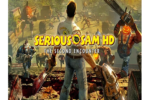 Serious Sam HD: The First Encounter Game Free Download ...