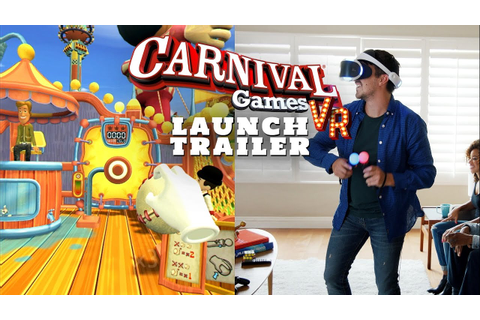 Official Carnival Games VR Launch Trailer (International ...