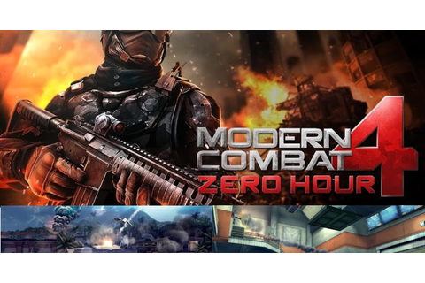 Modern Combat 4: Zero Hour v1.0.1 APK + SD DATA | Android ...