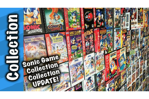Sonic Game Collection Collection UPDATE! - YouTube