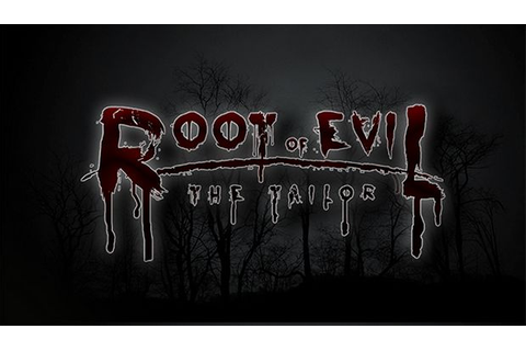 Root Of Evil: The Tailor Free Download PC Games | ZonaSoft