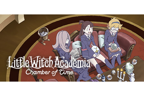 Save 75% on Little Witch Academia: Chamber of Time on Steam