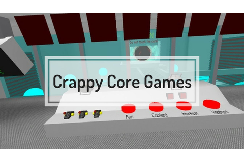 Crappy Core Games (My Version) - YouTube